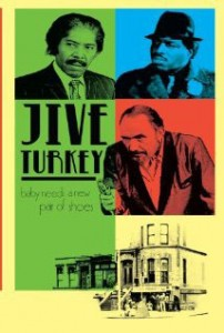Jive Turkey Poster