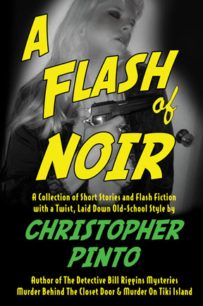 A Flash of Noir - Print version coming soon. Cover model is Colleen Pinto.