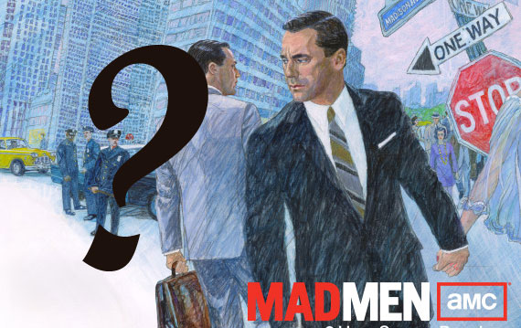 Mad Men  - What the hell???