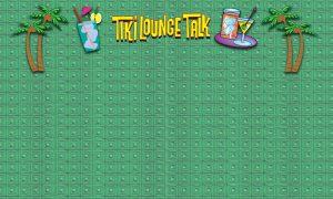 Tiki Lounge Talk Header